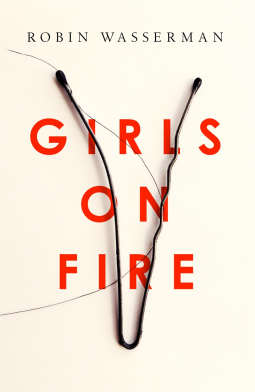 Image result for girls on fire robin wasserman